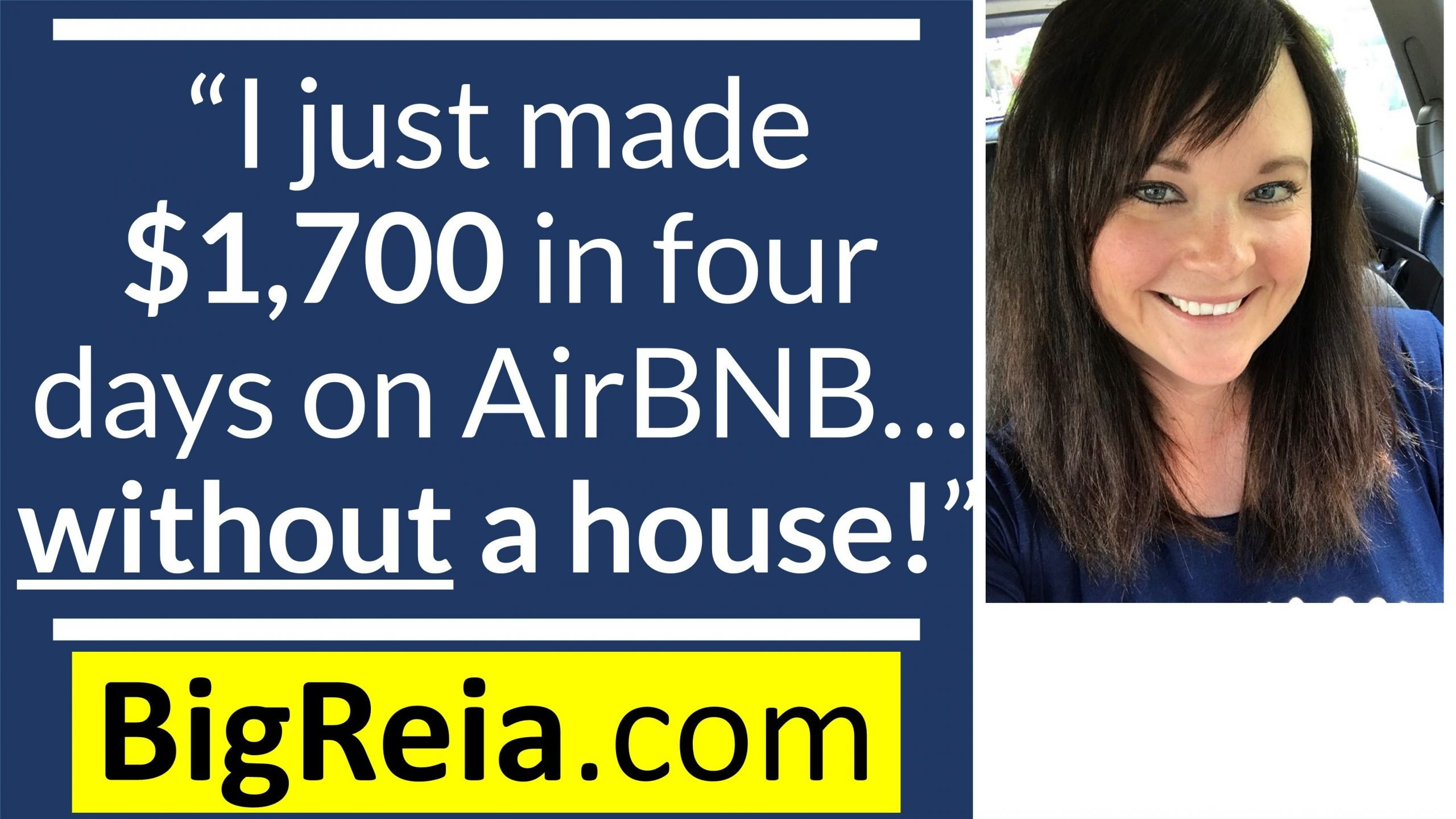 "Success: ""Anna I just made $1,700 in four days on AirBNB and I don't even have a house!"" LOL, here's how."
