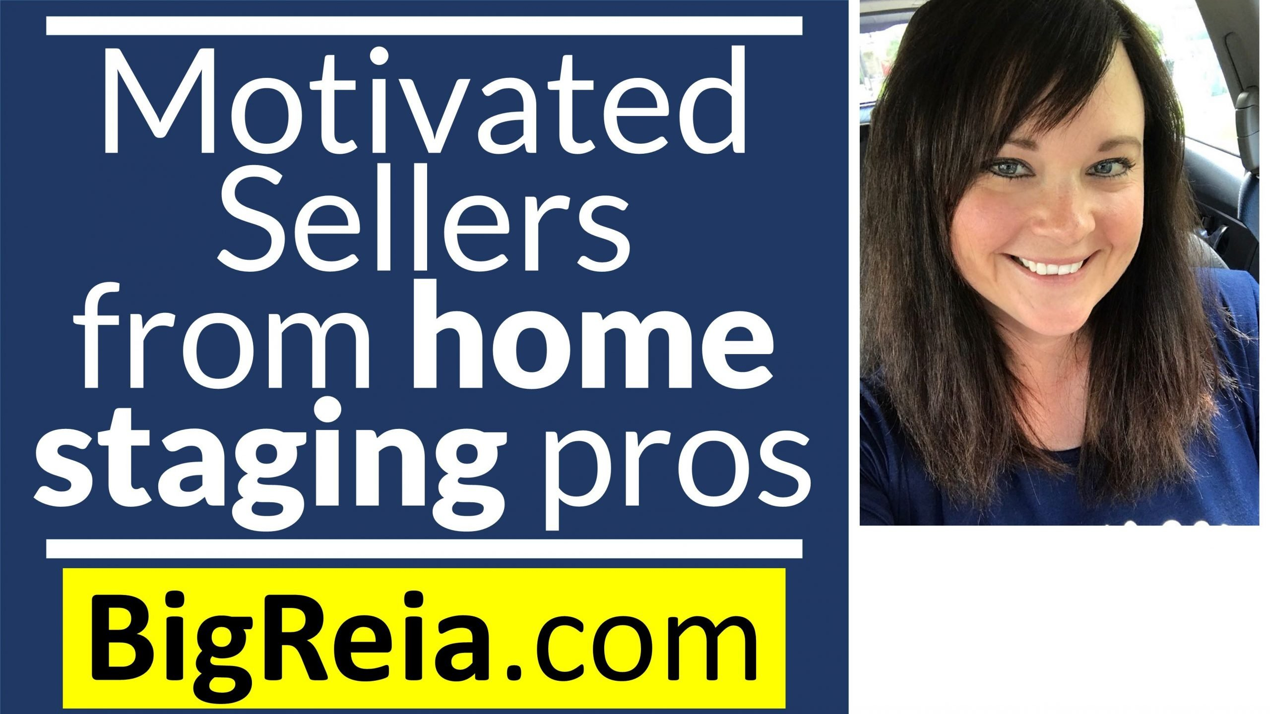 How to get motivated sellers from home staging pros, this will make me an extra $50,000 this year.