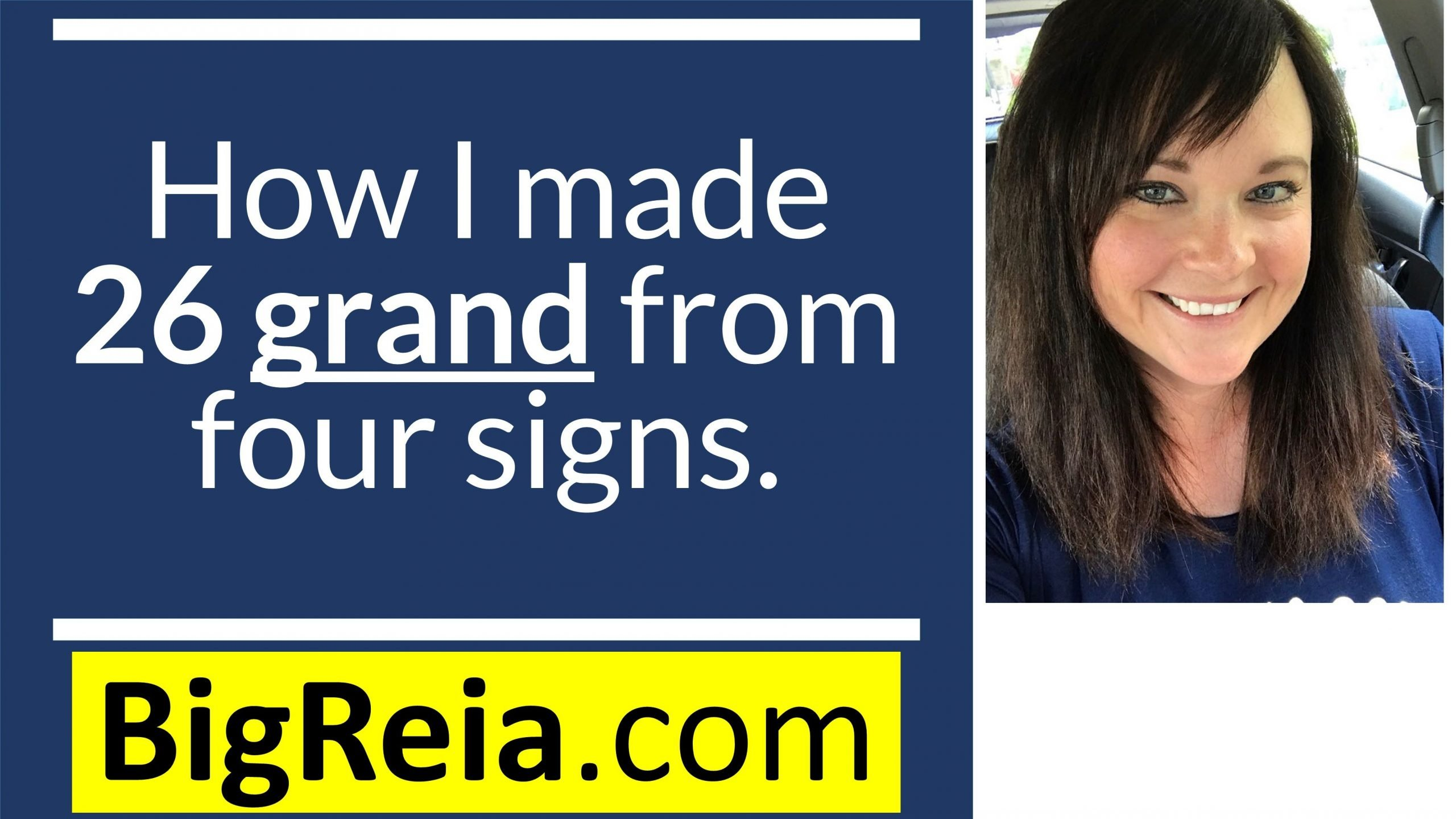 How I made over $26,000 from four signs, working with new home builders.