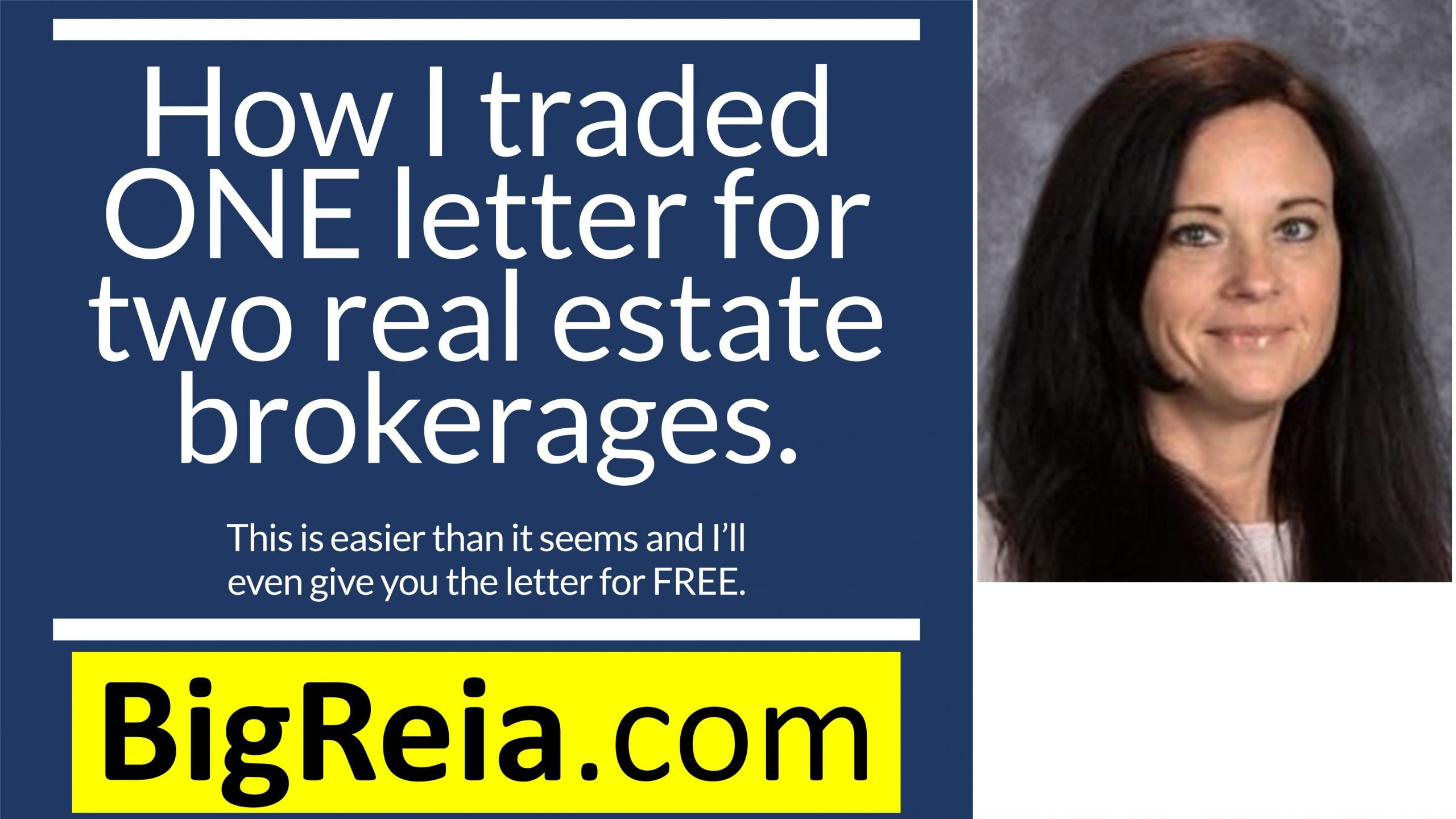 How I bought my first two brokerages with a single letter, I'll even give you the letter for free.