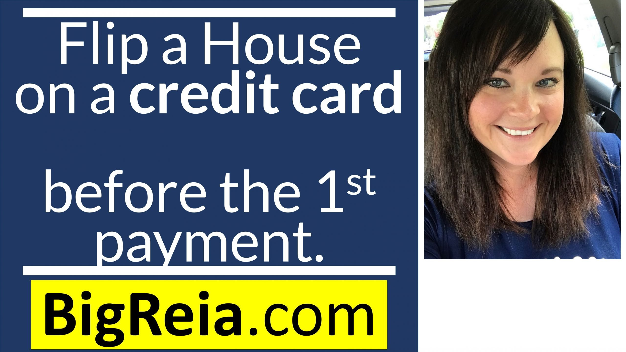 Can you flip a house on a credit card before the first payment is due?