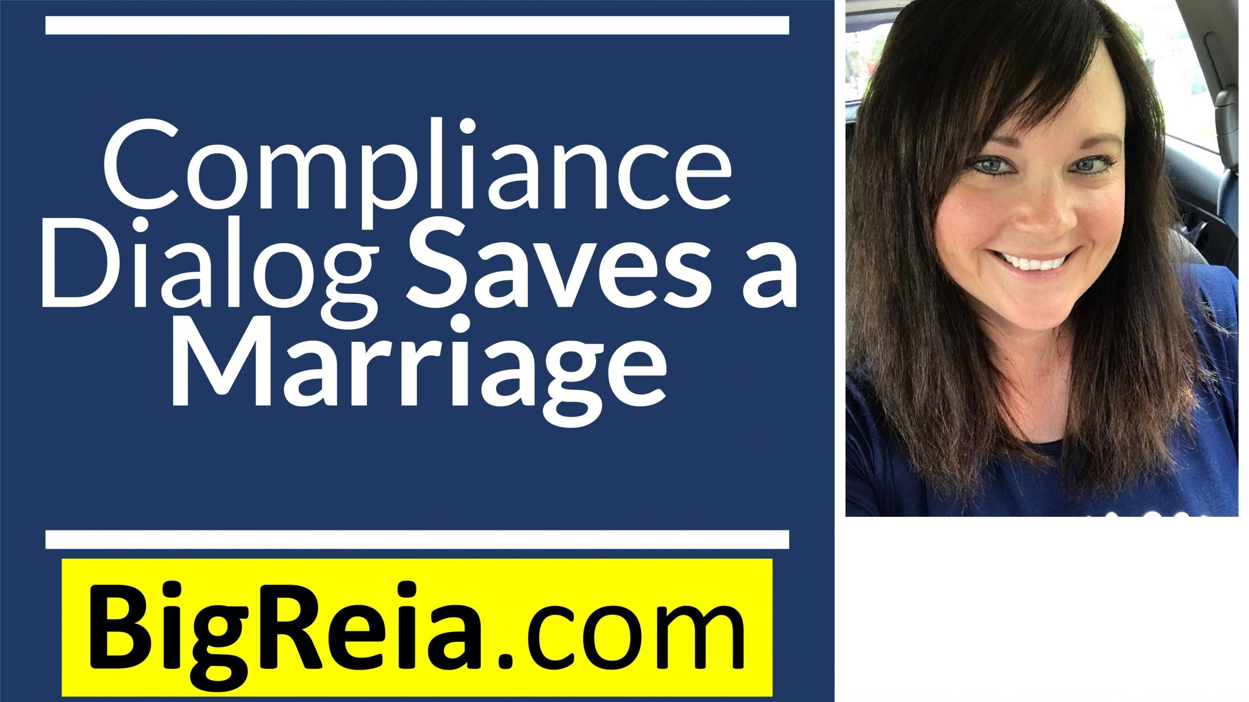 Real estate investors: Compliance Dialog Saves a Marriage in less than 30 seconds, here's how…