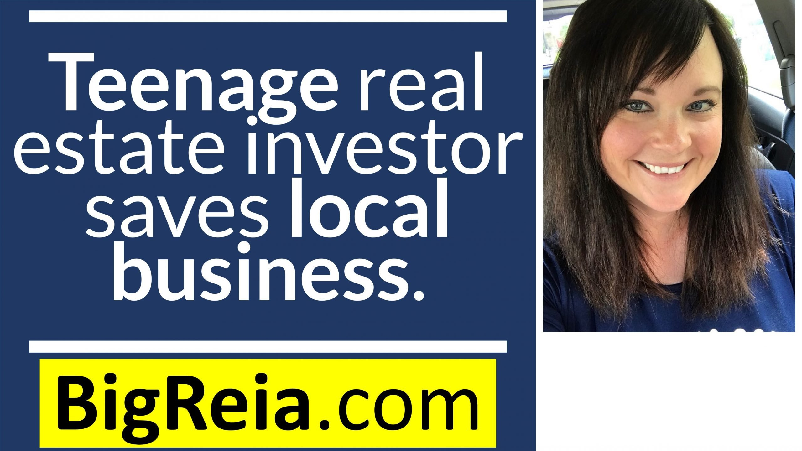 How real estate investors can save local businesses, teenager makes 120k from ONE email.