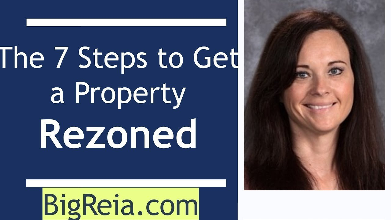 Here are the 7 steps to get a property rezoned, the basics for real estate investors.