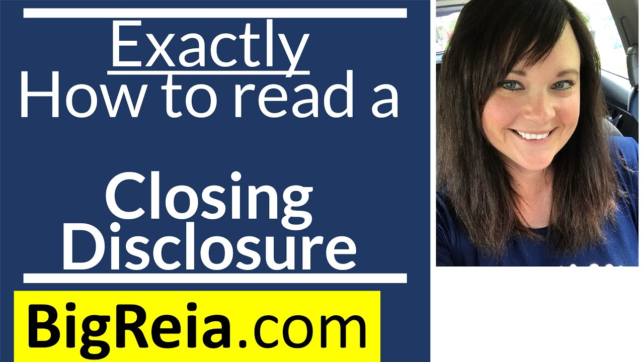 Exactly how to read the Closing Disclosure Step-By-Step Line by Line.