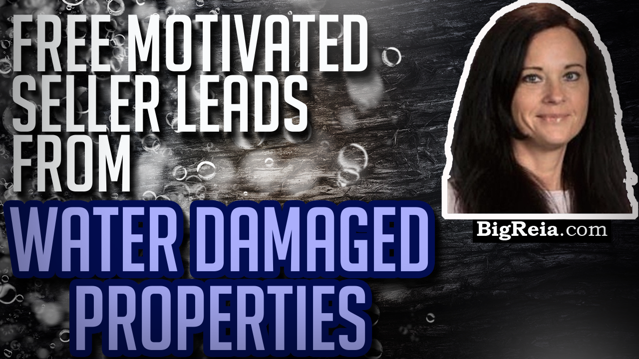 Get motivated seller leads for free from water damaged property, $16,000 in your first month?  Word.