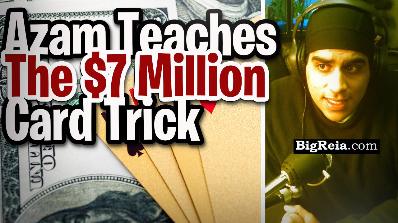Azam teaches The $7 Million Card Trick, the most amazing card trick ever for real estate investors.