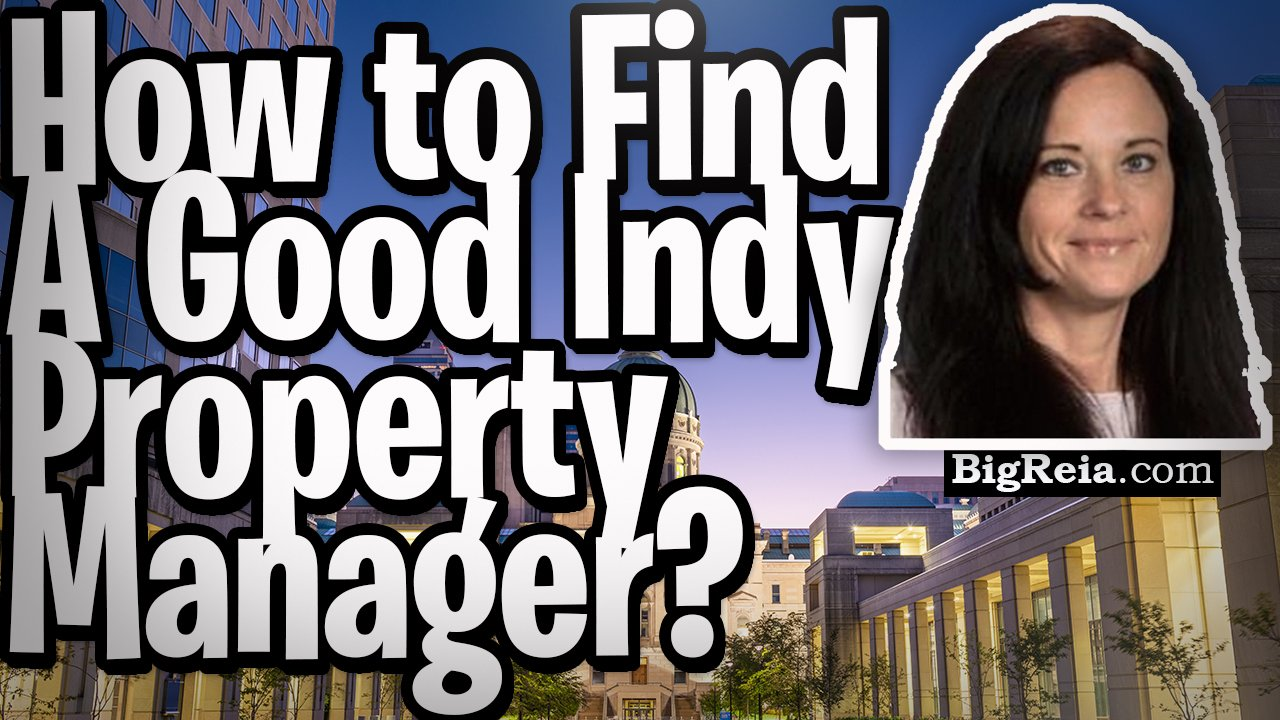 Indianapolis property management help, Indy landlords here's how to get a good property manager.