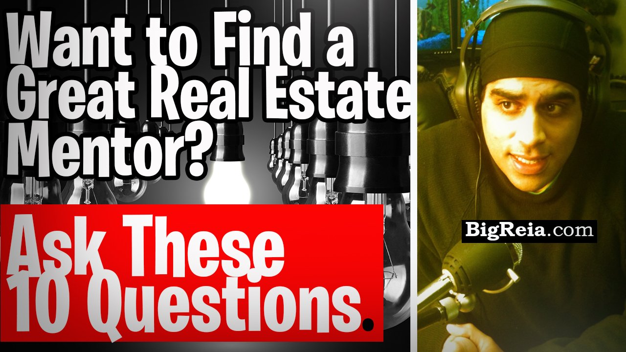 "How do I find a great real estate mentor and NOT get ripped off by ""gurus""?  Ask these 10 questions."