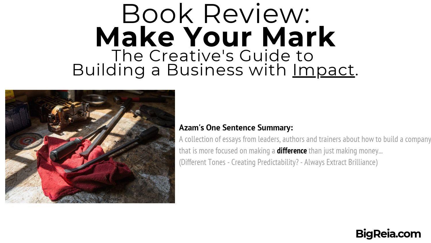 Book Review Make Your Mark one sentence summary