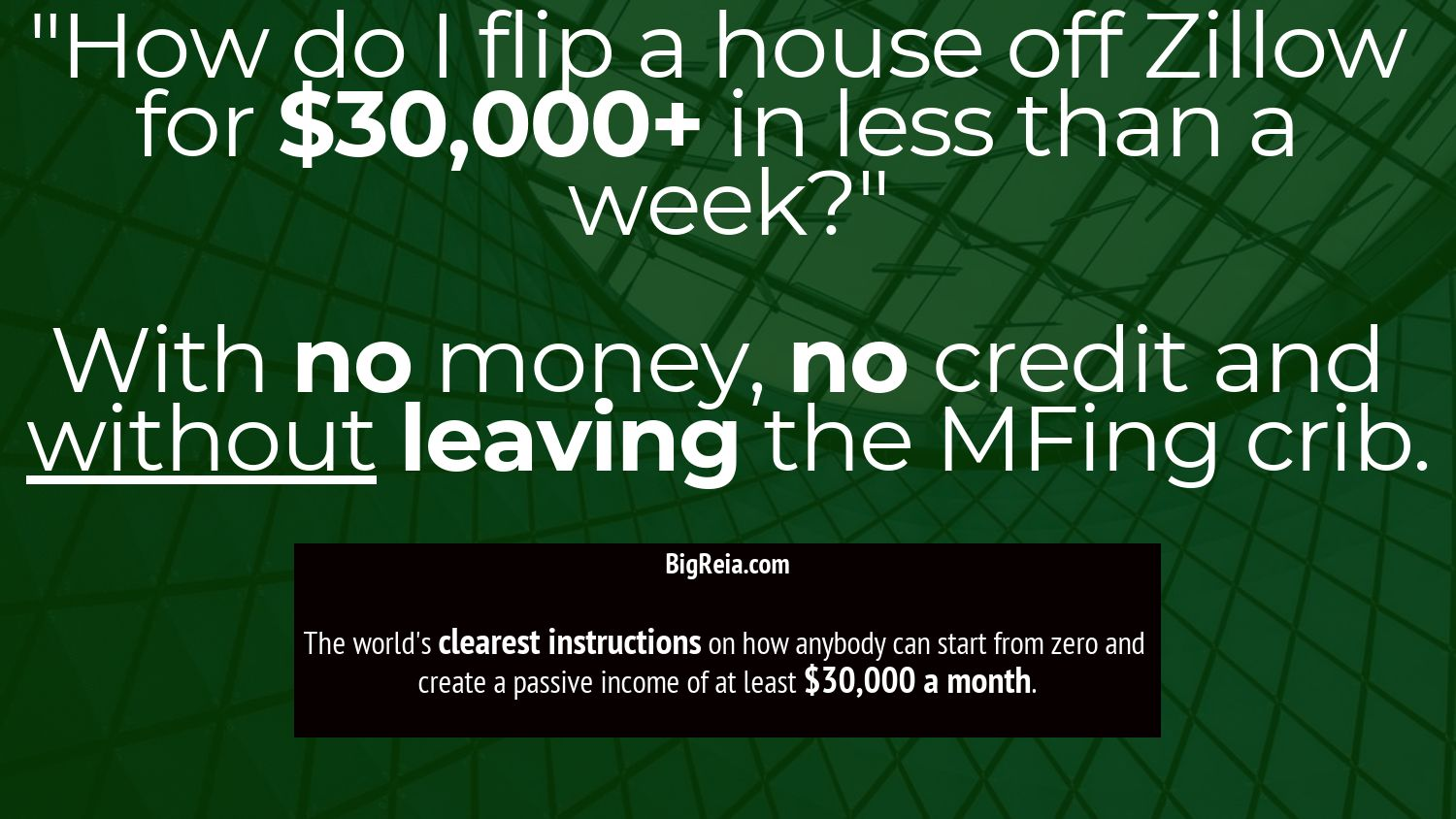 How to flip houses off Zillow for 30k