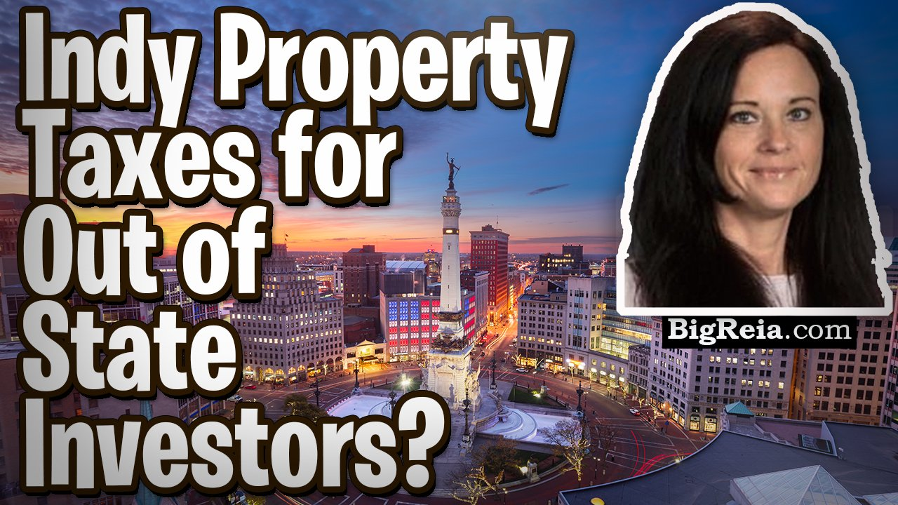 Indiana property taxes for out of state investors, breakdown of Indy real estate investing taxes.