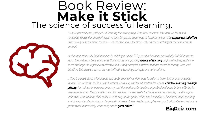 BigReia.com book review of Make it Stick excerpt