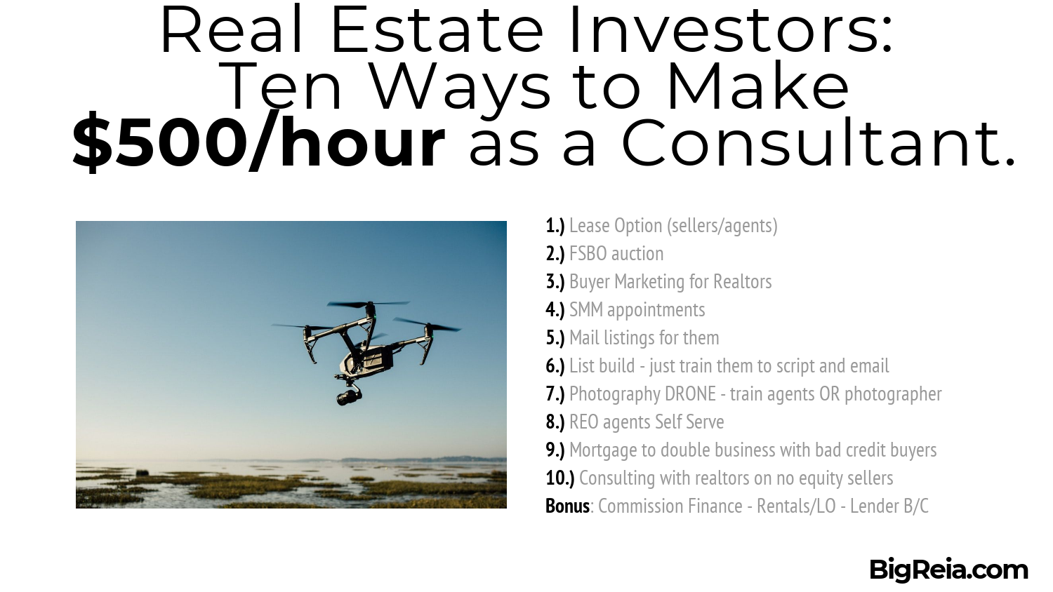Drone photography for real estate consultants and making $500/hour