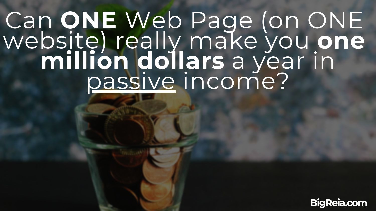 Make 1M a year from a single web page