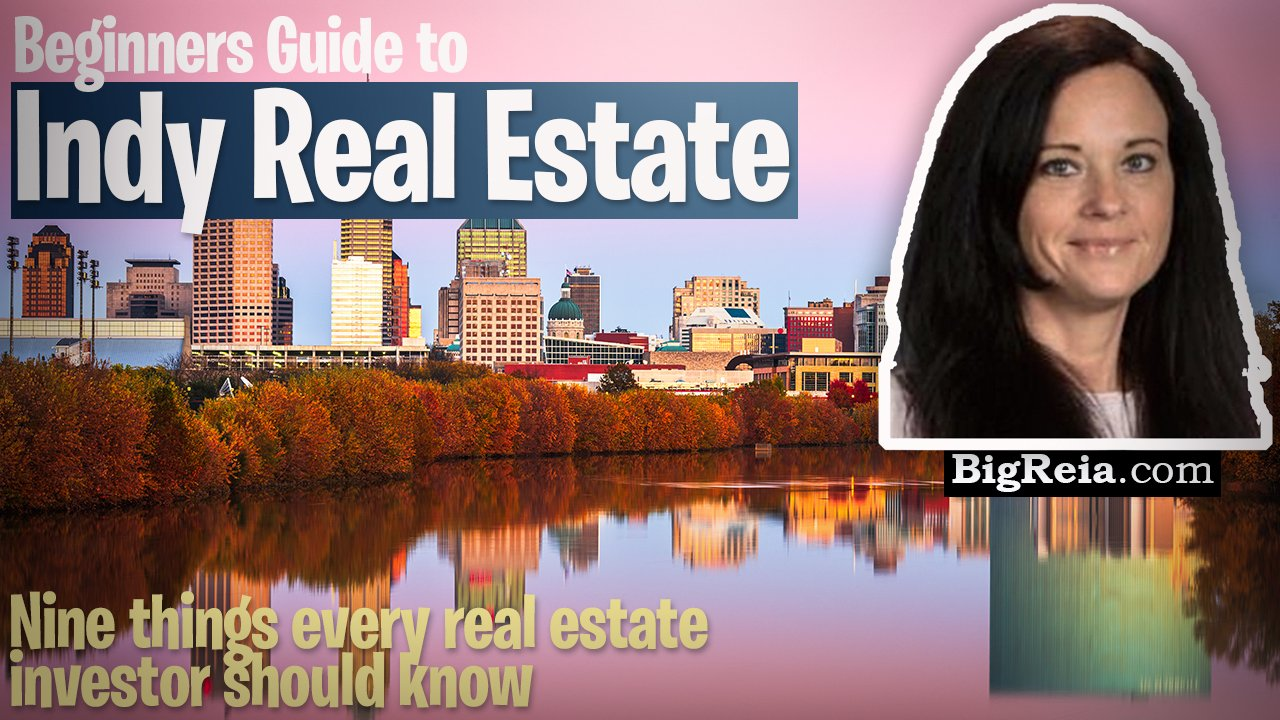 Indiana real estate investing for beginners, why buy investment properties in Indianapolis and how.