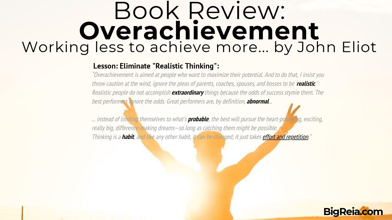 Overachievement book review BigReia