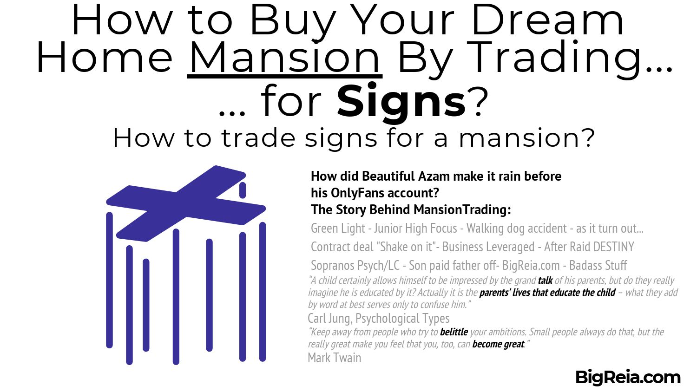 Trade Mansions with signs basics - BigReia.com