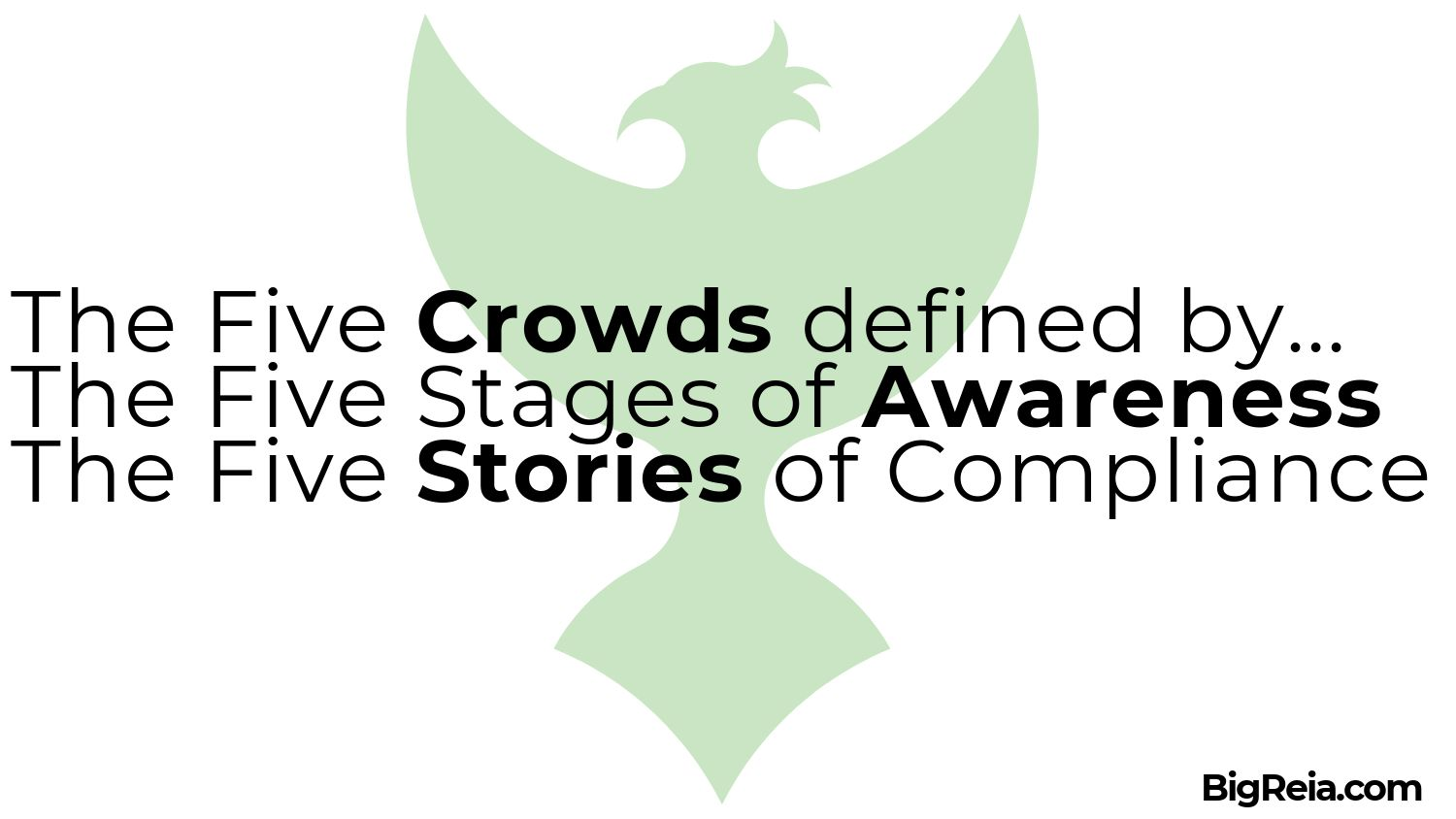 Five Crowds, Five Stages of Awareness and Five Stories of Compliance