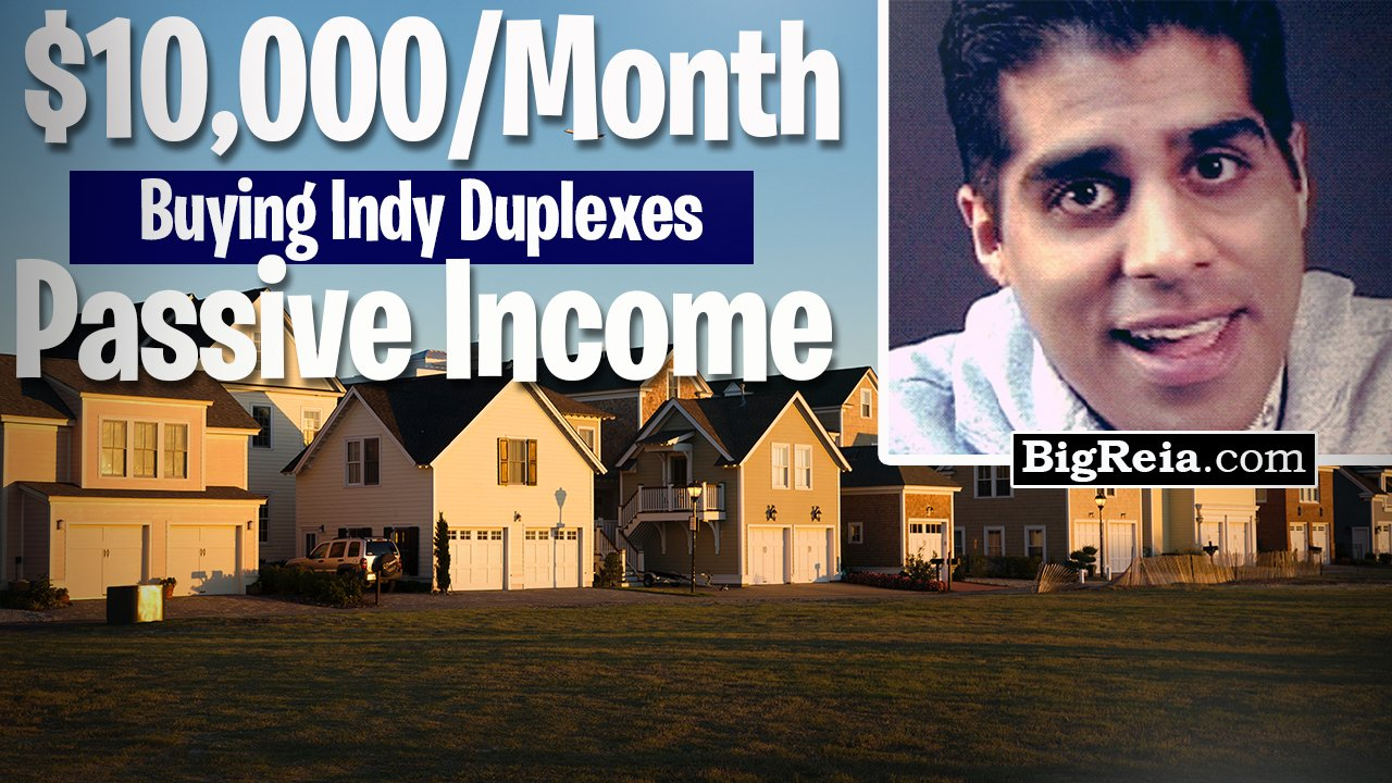 How to create 10k/mo passive income with Indy duplexes, why do we buy 200k duplexes in Indianapolis?