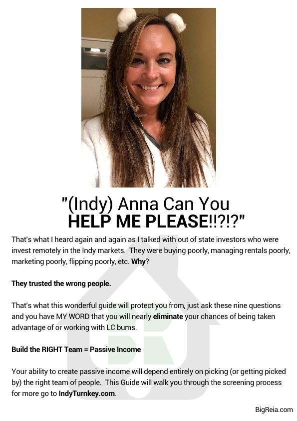 Anna helps investors find good Indiana Turnkey groups