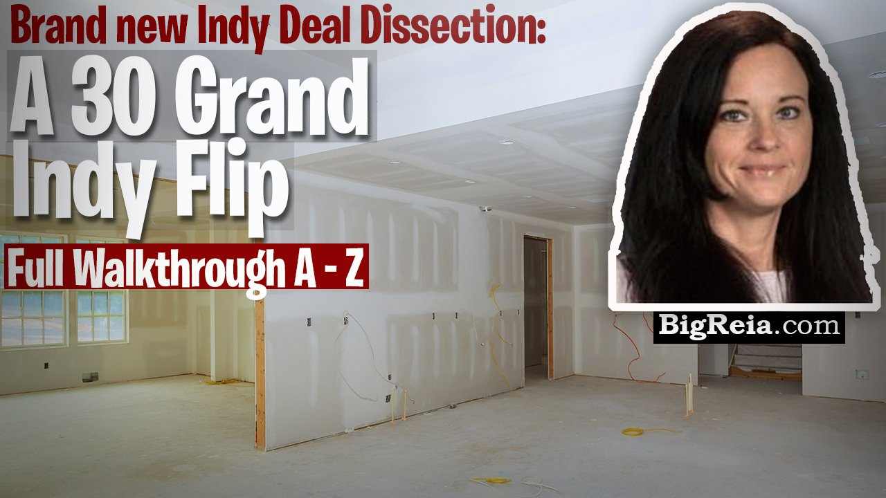 A real life 30k flip, how to invest in Indianapolis real estate from out of state and do 30k flips?